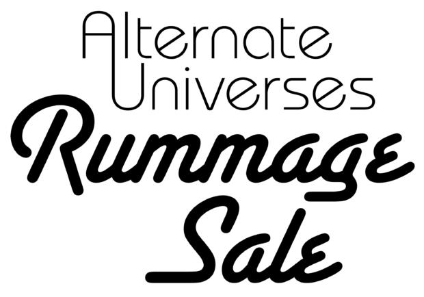 Alternate Universes Rummage Sale