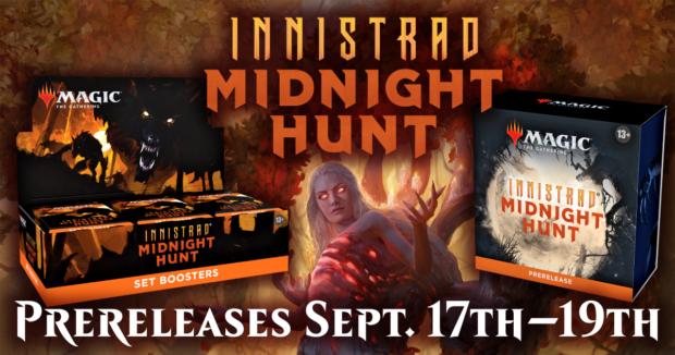MTG Innistrad: Midnight Hunt Prereleases Sept. 17th–19th at AU