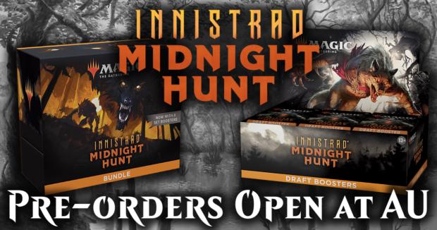 MTG Innistrad: Midnight Hunt Preorders now OPEN at Alternate Universes